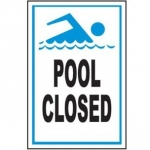 Pool Closed Sign 9 inches x 12 inches