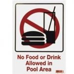 No Food or Drink Allowed in Pool Area 9 inches x 12 inches