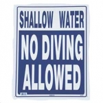 No Diving Shallow Water 18inches x 24inhces