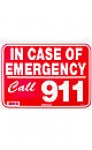 Sign - In Emergency Call 911