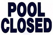 Pool Closed Sign 12x18