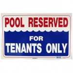 Pool Reserved for Tenants Only Sign 12 inches x 18 inches