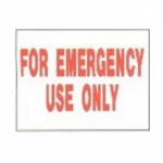 Emergency Use Only Sign 9 inches x 12 inches