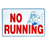 No Running Sign 12inches x 18inches