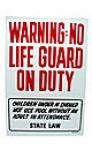 SIGN WARNING NO LIFEGUARD