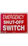 SIGN SAFETY EMERGENCY SHUT OFF