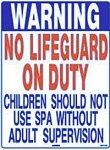 Texas No Lifeguard Spa Safety Sign - Required by State of Texas Law