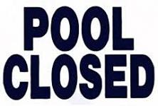 Pool Closed Sign 12x18