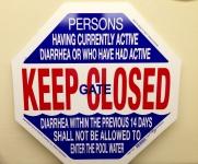 Keep Gate Closed & Diarrhea Sign For California