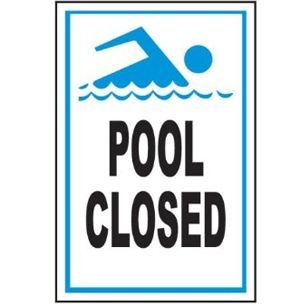 64f220920a0 Pool Closed Sign 9 inches x 12 inch